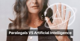 Paralegals VS Artificial Intelligence