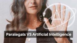 Paralegals VS Artificial Intelligence